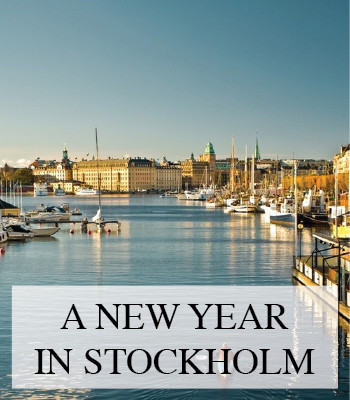 A NEW YEAR IN STOCKHOLM