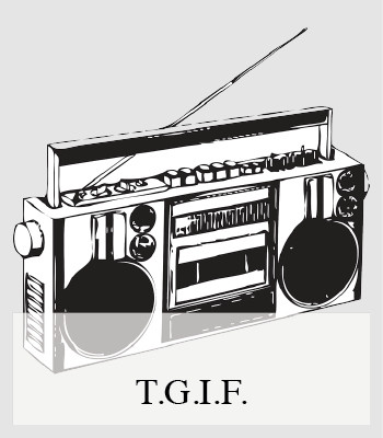TGIF BY WHATIWOULDBUY – MUSIC PLAYLIST