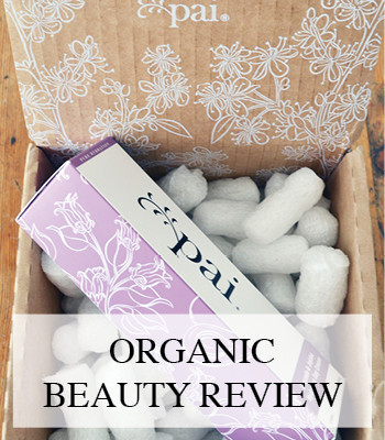 PAI ORGANIC SKINCARE – BEAUTY REVIEW