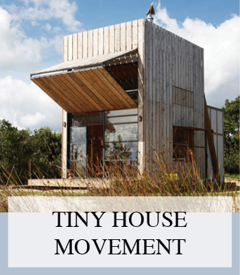 THE TINY HOUSE MOVEMENT – ECO LIVING IN MICRO HOUSES