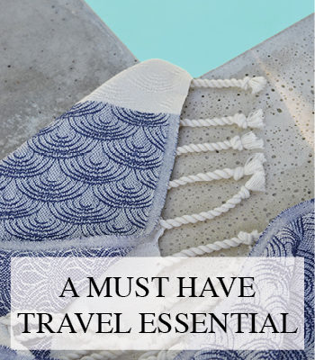 MUST HAVE TRAVEL ESSENTIAL EXCLUSIVE HAMMAM TOWELS BY HAMMAM 34 AND A GREAT TIP FOR MOMS