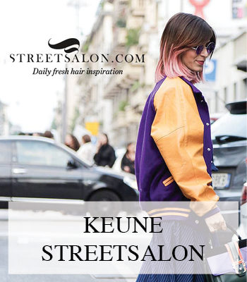 KEUNE STREETSALON FOR DAILY FRESH HAIR INSPIRATION STREETSTYLE HAIR AND HAIR COLOUR TRENDS FOR 2017